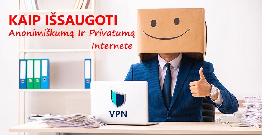 Privatumas ir anonimiškumas internete