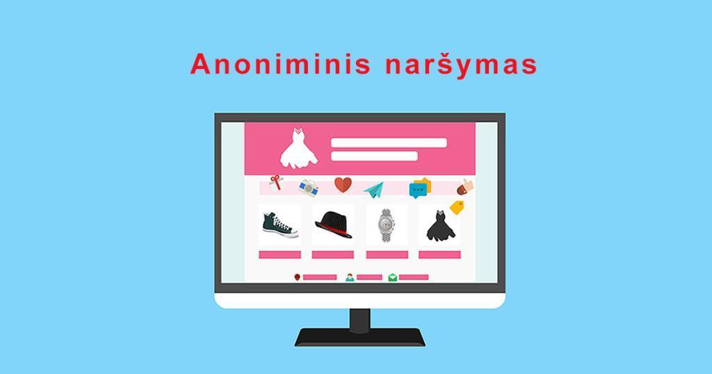 anoniminis naršymas